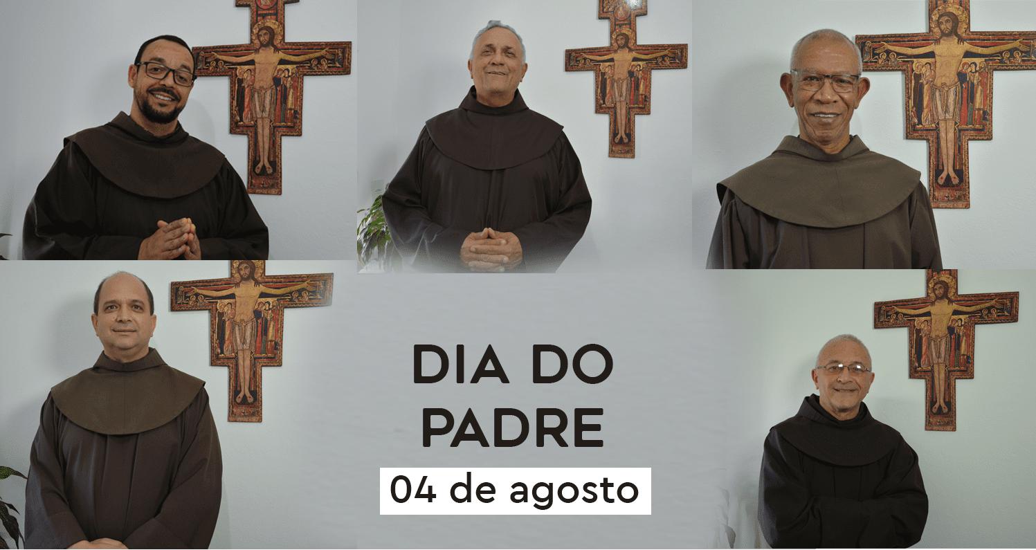04 de agosto: Dia do Padre