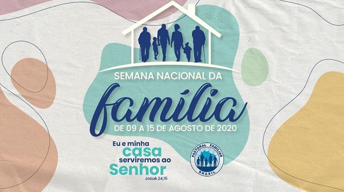 Começa a Semana Nacional da Família