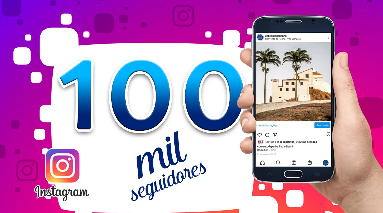 Recorde histórico: Instagram do Convento chega a 100 mil amigos seguidores