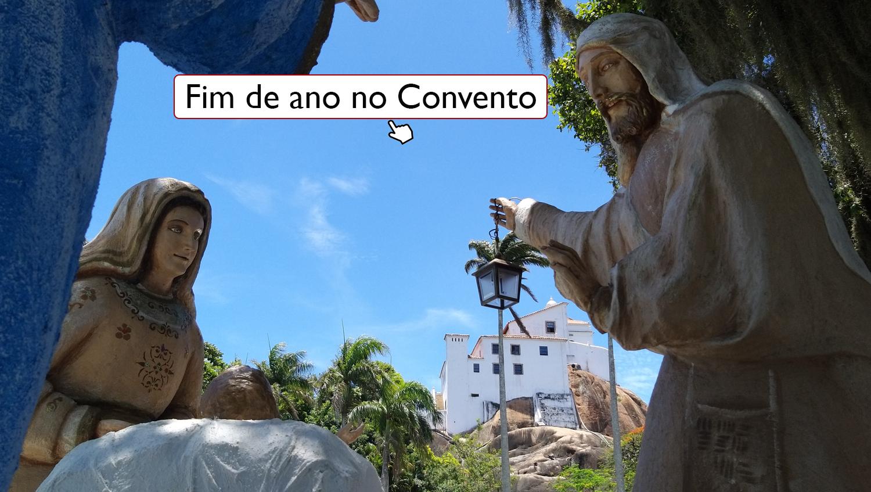 Veja a programação de Natal e Ano Novo no Convento